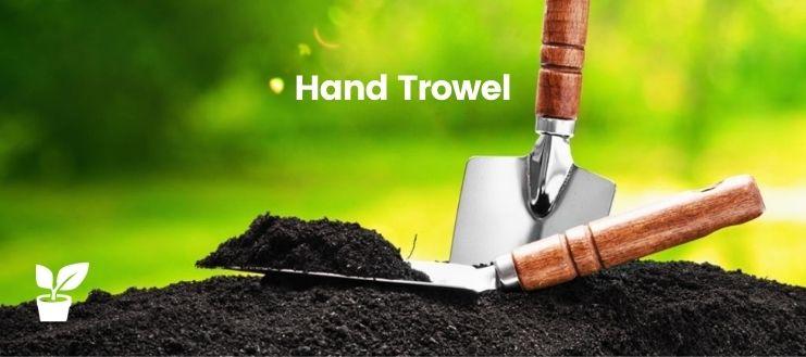 Hand Trowel